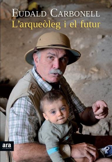 L'arqueòleg i el futur - cover