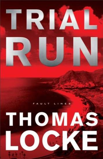 Trial Run (Fault Lines Book #1) - cover