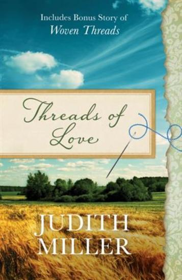 Threads of Love - Also includes bonus story of Woven Threads - cover