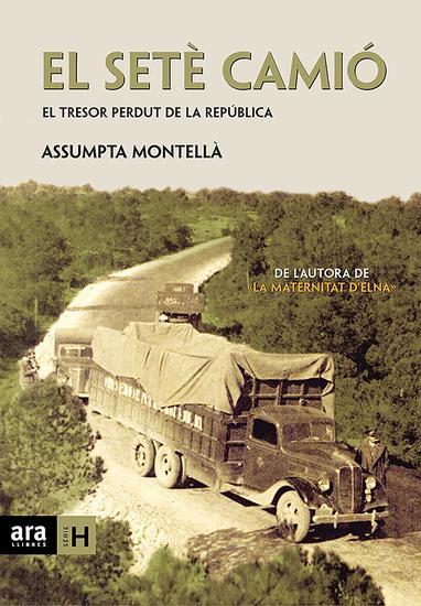 El setè camió - El tresor perdut de la República - cover