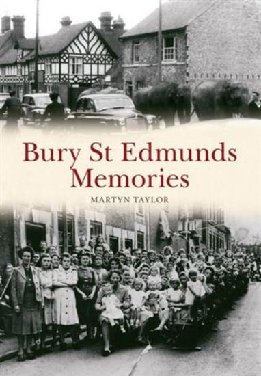 Bury St Edmunds Memories - cover