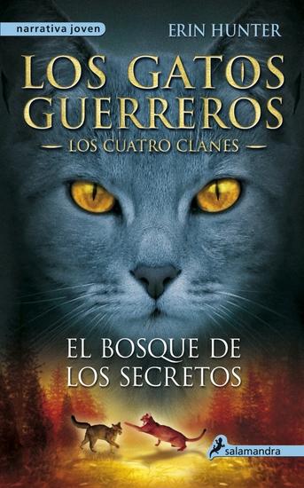 El bosque de los secretos - Los gatos guerreros III - Los cuatro clanes - cover