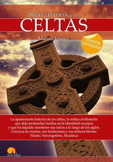 Breve historia de los celtas (versión extendida) - cover