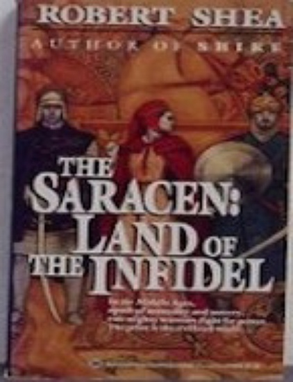 The Saracen: Land of the Infidel - cover