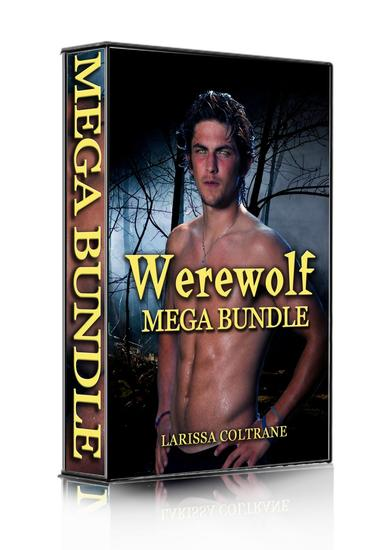 Werewolf Mega-Bundle 1 !ONE HOLIDAY SALE! (Nine BBW Paranormal Erotic Romance Stories) - cover