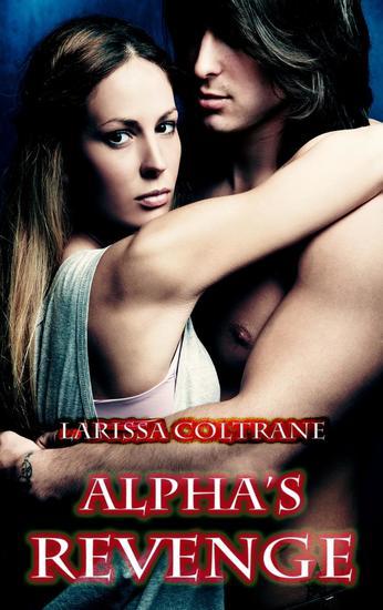 Alpha's Revenge (BBW Paranormal Erotic Romance - Alpha Werewolf Mate) - cover
