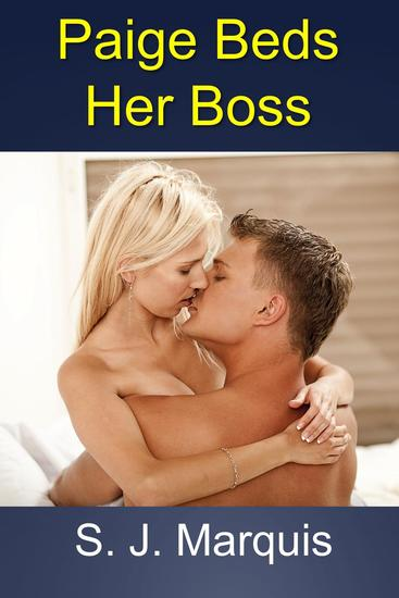 Paige Beds Her Boss - Professional Girl #1 - cover