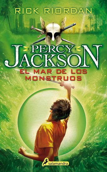 El mar de los monstruos - Percy Jackson y los dioses del Olimpo II - cover