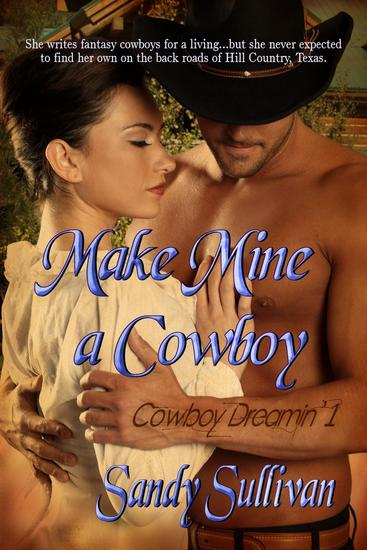 Make Mine a Cowboy - Cowboy Dreamin' #1 - cover