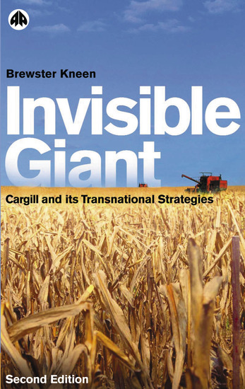 Invisible Giant - Cargill and Its Transnational Strategies - cover