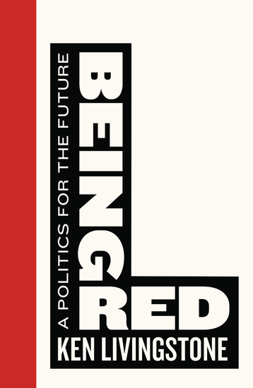 Being Red - A Politics for the Future - cover