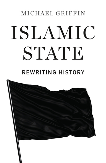 Islamic State - Rewriting History - cover