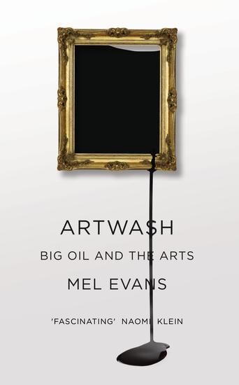 Artwash - Big Oil and the Arts - cover