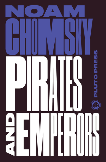 Pirates and Emperors Old and New - International Terrorism in the Real World - cover
