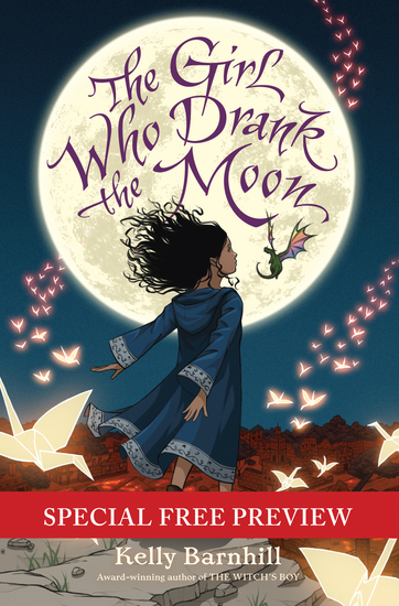 The Girl Who Drank the Moon - Special Preview - The First 9 Chapters plus Bonus Materials - cover