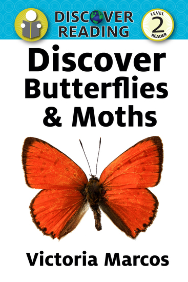 Discover Butterflies & Moths - Level 2 Reader - cover