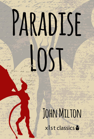 an assessment of the epic poem paradise lost by john milton