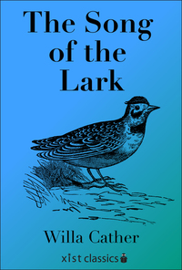 Read The Song of the Lark by Willa Cather