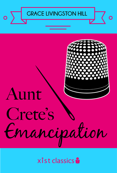 Aunt Crete's Emancipation - cover