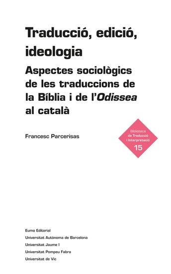 Traducció edició ideologia - Aspectes sociològics de les traduccions de la Bíblia i de l'Odissea al català - cover
