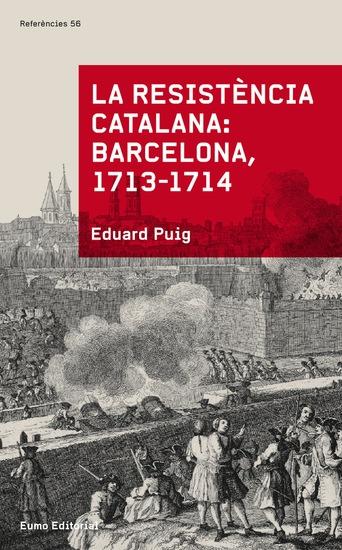 La resistència catalana Barcelona 1713-1714 - cover