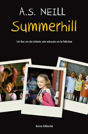Summerhill - Un lloc on els infants són educats en la felicitat - cover