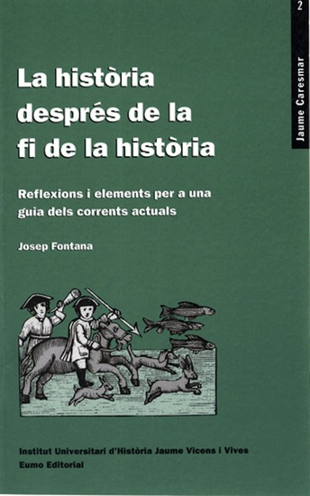 La història després de la fi de la història - Reflexions i elements per a una guia dels corrents actuals - cover