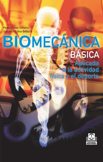 Biomecánica básica - Aplicada a la actividad física y el deporte (Color) - cover