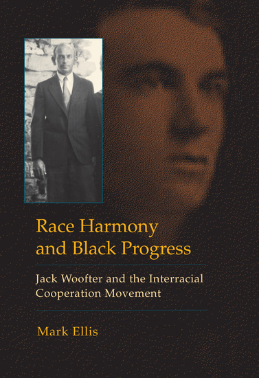 Race Harmony and Black Progress - Jack Woofter and the Interracial Cooperation Movement - cover