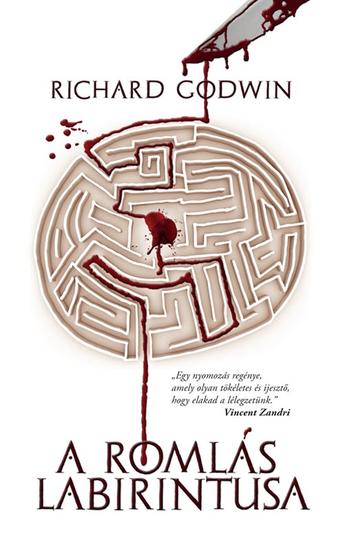 A romlás labirintusa - cover