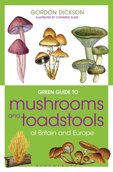 Green Guide to Mushrooms And Toadstools Of Britain And Europe - cover
