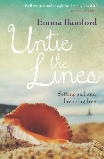 Untie the Lines - Setting Sail and Breaking Free - cover