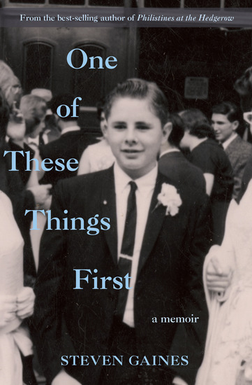 One of These Things First - A Memoir - cover