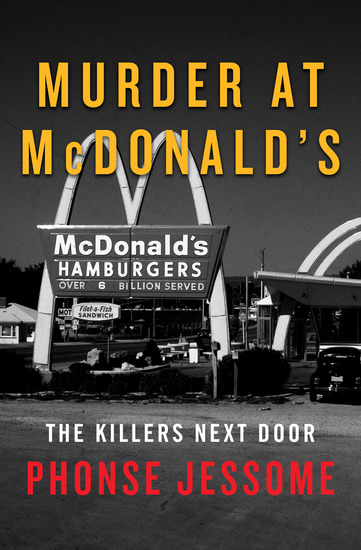 Murder at McDonald's - The Killers Next Door - cover