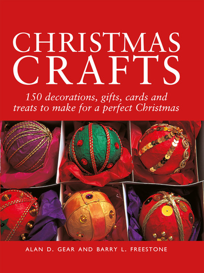 Christmas Crafts - 200 Decorations Gifts and Candies to Create for a Perfect Christmas - cover