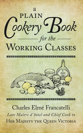 A Plain Cookery Book for the Working Classes - cover