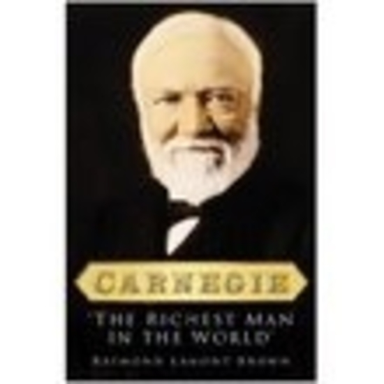 Carnegie - The Richest Man in the World - cover