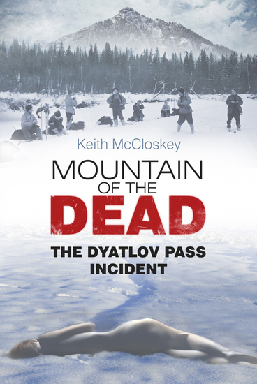 Mountain of the Dead - The Dyatlov Pass Incident - cover