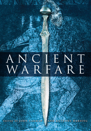 Ancient Warfare - Archaeological Perspectives - cover