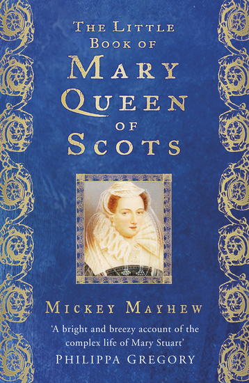 The Little Book of Mary Queen of Scots - cover