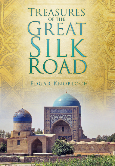 Treasures of the Great Silk Road - cover