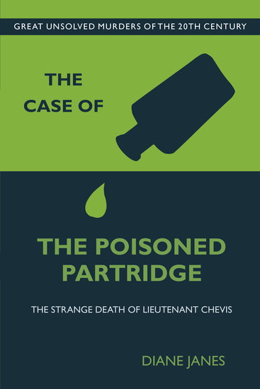 The Case of the Poisoned Partridge - The Strange Death of Lieutenant Chevis - cover