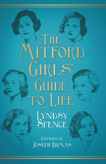 The Mitford Girls' Guide to Life - cover