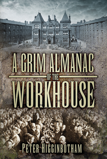 A Grim Almanac of the Workhouse - cover