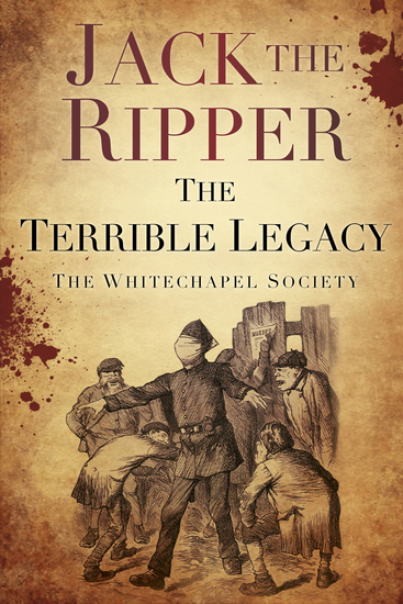 Jack the Ripper - The Terrible Legacy - cover