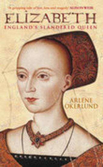 Elizabeth - England's Slandered Queen - cover