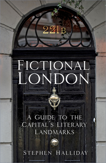 From 221B Baker Street to the Old Curiosity Shop - A Guide to London's Famous Literary Landmarks - cover