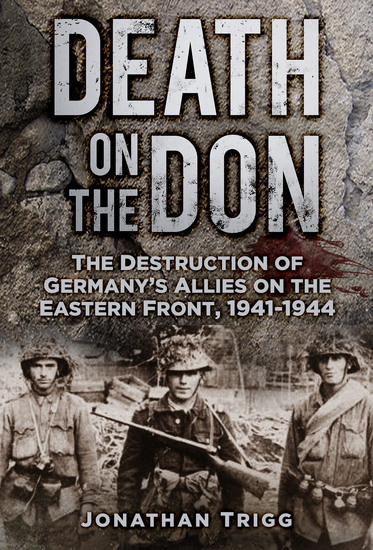 Death on the Don - The Destruction of Germany's Allies on the Eastern Front 1941-44 - cover