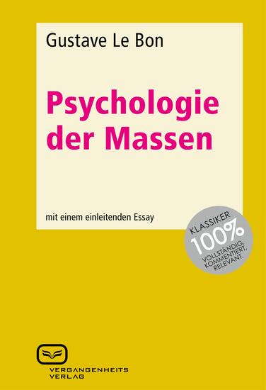 Psychologie der Massen - Mit einem einleitenden Essay - cover