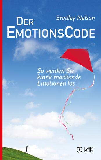 Der Emotionscode - So werden Sie krank machende Emotionen los - cover